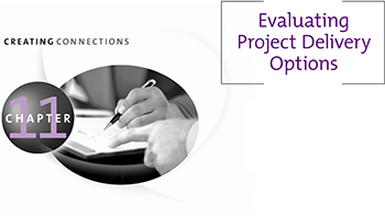 Chapter 11 Evaluating Project Delivery Options