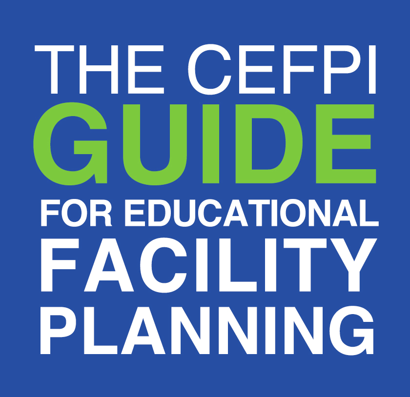Creating Connections: The CEFPI Guide for Educational Facility Planning